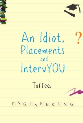 Buy An Idiot, Placements And IntervYou: Book