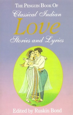 The Penguin Book of Classical Indian Love Stories and Lyrics price comparison at Flipkart, Amazon, Crossword, Uread, Bookadda, Landmark, Homeshop18