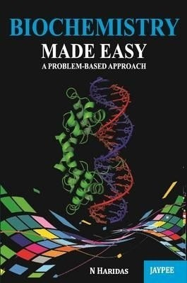 biochemistry made easy a problem based approach by n haridas buy paperback edition at best laboratory manual for practical biochemistry free download laboratory manual for practical biochemistry free download