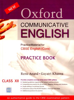 Buy Oxford Communicative English: Practical Material for CBSE English (Core) Practice Book Class-XII 3 Edition: Book