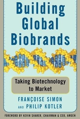 Building Global Biobrands: Taking Biotechnology to Market price comparison at Flipkart, Amazon, Crossword, Uread, Bookadda, Landmark, Homeshop18