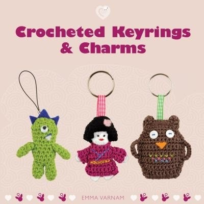 Crocheted Keyrings & Charms price comparison at Flipkart, Amazon, Crossword, Uread, Bookadda, Landmark, Homeshop18