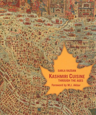 Buy Kashmiri Cuisine Through The Ages: Book