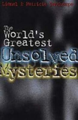 unsolved mysteries of the world  The World's Greatest Unsol...