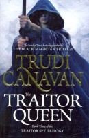 The Traitor Queen. Trudi Canavan: Book