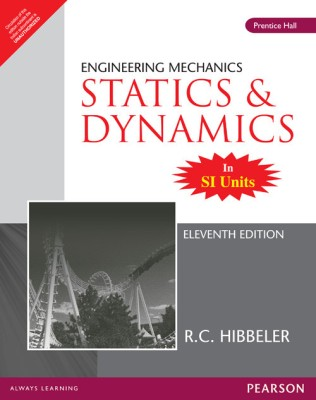Buy Engineering Mechanics - Statics and Dynamics 11th Edition 11th Edition: Book