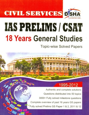 Buy IAS Prelims/CSAT Civil Services: 18 Years General Studies Topic-Wise Solved Papers (1995-2012): Book