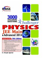 Challenger Physics : JEE Main and Advanced 2014 9th Edition: Book