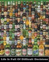 Life Is Full Of Difficult Decisions - Beer Bottles Paper Print - Medium, Rolled