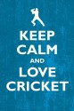 Keep Calm And Love Cricket Paper Print - Small, Rolled