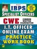 IBPS CWE Common Written Examination: Specialist Officers I.T. Officer Online Exam Practice Work Book